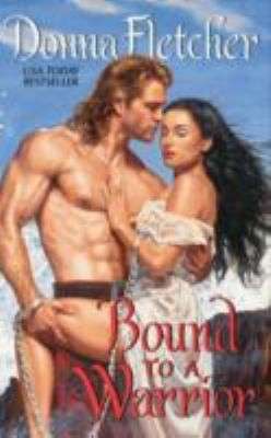 Bound to a Warrior (The Warrior King #1) by
