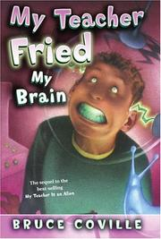 Cover of: My Teacher Fried My Brains