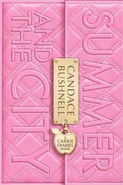 Cover of: Summer And The City A Carrie Diaries Novel