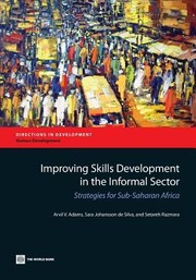 Cover of: Improving Skills Development In The Informal Sector Strategies For Subsaharan Africa