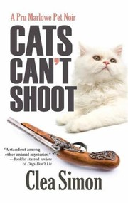 Cover of: Cats Cant Shoot A Pru Marlowe Pet Noir