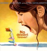 Cover of: No Dessert Forever!
