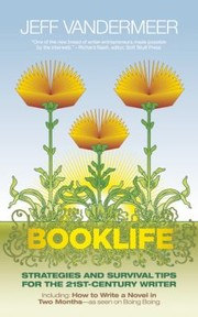 Cover of: Booklife Strategies Survival Tips For The 21stcentury Writer