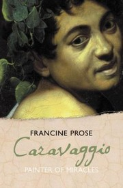 Cover of: Caravaggio Painter Of Miracles
