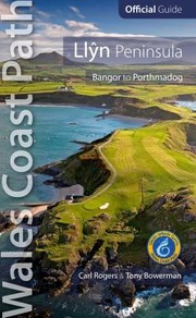Cover of: Llyn Peninsula Wales Coast Path Official Guide Bangor To Porthmadog