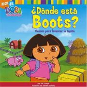 Cover of: ¿Dónde está Boots? (Where Is Boots?): Cuento para levantar la tapita