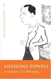 Cover of: Question of Upbringing | Anthony Powell