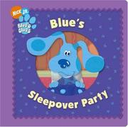 Cover of: Blue's Sleepover Party (Blue's Clues)
