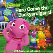 Cover of: Here Come the Backyardigans! | Janice Burgess