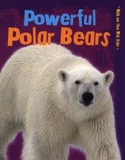 Cover of: Powerful Polar Bears