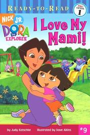 Cover of: I love my mami! | Judy Katschke