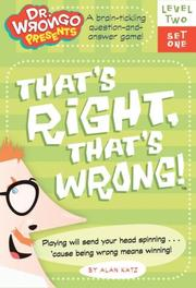 Cover of: That's Right, That's Wrong!: Level Two, Set One (Dr. Wrongo Presents: Level 2)