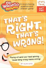 Cover of: That's Right, That's Wrong!: Level Four, Set One (Dr. Wrongo Presents: Level 4)