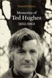 Cover of: Memories Of Ted Hughes 19521963