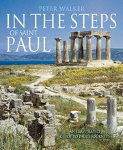 Cover of: In The Steps Of Saint Paul An Illustrated Guide To Pauls Journeys