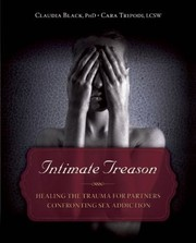 Cover of: Intimate Treason Healing The Trauma For Partners Confronting Sex Addiction