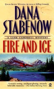 Cover of: Fire And Ice A Liam Campbell Mystery
