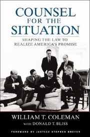 Cover of: Counsel For The Situation Shaping The Law To Realize Americas Promise