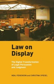 Cover of: Law On Display The Digital Transformation Of Legal Persuasion And Judgment