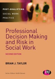 Cover of: Professional Decision Making and Risk in Social Work