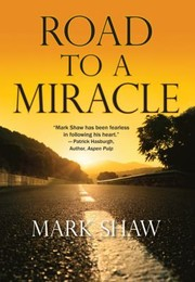 Cover of: Road To A Miracle