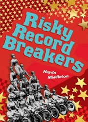 Cover of: Risky Record Breakers