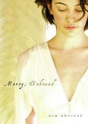 Cover of: Mercy, Unbound | Kim Antieau