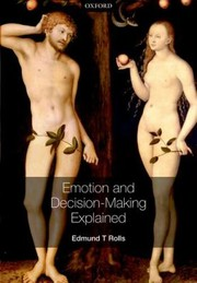 Cover of: Emotion And Decision Making Explained