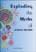 Cover of: Exploding The Myths Of School Reform