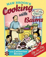 Cover of: Maw Broons Cooking With Bairns Recipes And Basics To Help Kids Learn To Cook