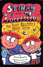 Cover of: Stinky And Successful The Riot Brothers Never Stop