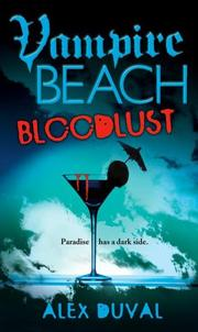 Cover of: Bloodlust (Vampire Beach)