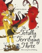 Cover of: The Totally Terrifying Three
