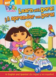 Cover of: Learn with Dora!/¡A aprender con Dora!: A Bilingual Adventure with Pull-tabs, Wheels, and Flaps! (Dora the Explorer)