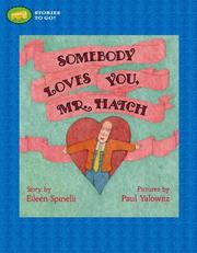 Cover of: Somebody Loves You, Mr. Hatch (Stories to Go!)