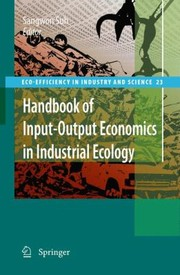 Cover of: Handbook On Inputoutput Economics For Industrial Ecology