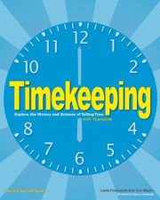 Cover of: Timekeeping Explore The History And Science Of Telling Time With 15 Projects