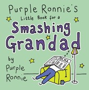 Cover of: Purple Ronnies Little Book For A Smashing Grandad