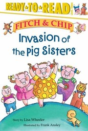 Cover of: Invasion Of The Pig Sisters