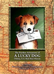 Cover of: The Further Adventures Of A Lucky Dog Owney Us Rail Mail Mascot