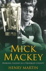 Cover of: Mick Mackey Limericks Greatest