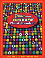 Cover of: Ripleys Believe It Or Not Planet Eccentric |