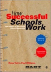 Cover of: How Successful Schools Work The Impact Of Innovative School Leadership