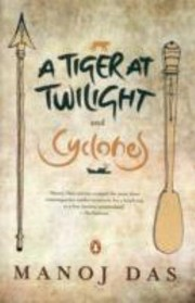 Cover of: A Tiger At Twilight And Cyclones