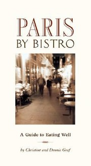 Cover of: Paris By Bistro A Guide To Eating Well