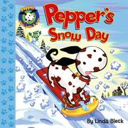 Cover of: Pepper's Snow Day (Pepper Plays, Pulls, & Pops)