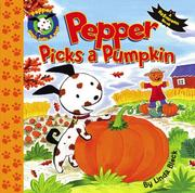 Cover of: Pepper Picks a Pumpkin (Pepper Plays, Pulls, and Pops!)