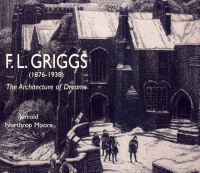 Fl Griggs 18761938 The Architecture Of Dreams by