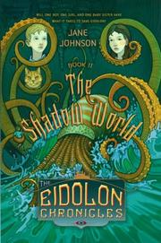 Cover of: The Shadow World (Eidolon Chronicles) | Jane Johnson