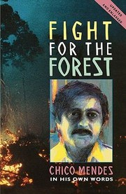 Cover of: Fight For The Forest Chico Mendes In His Own